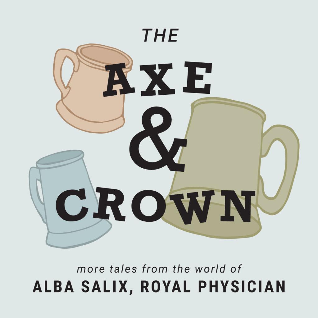 The Axe & Crown